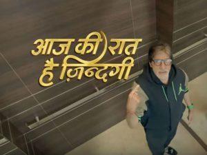 Watch-Amitabh-Bachchan-Aaj-Ki-Raat-Hai-Zindagi-1st-Episode-Starts-Tonight